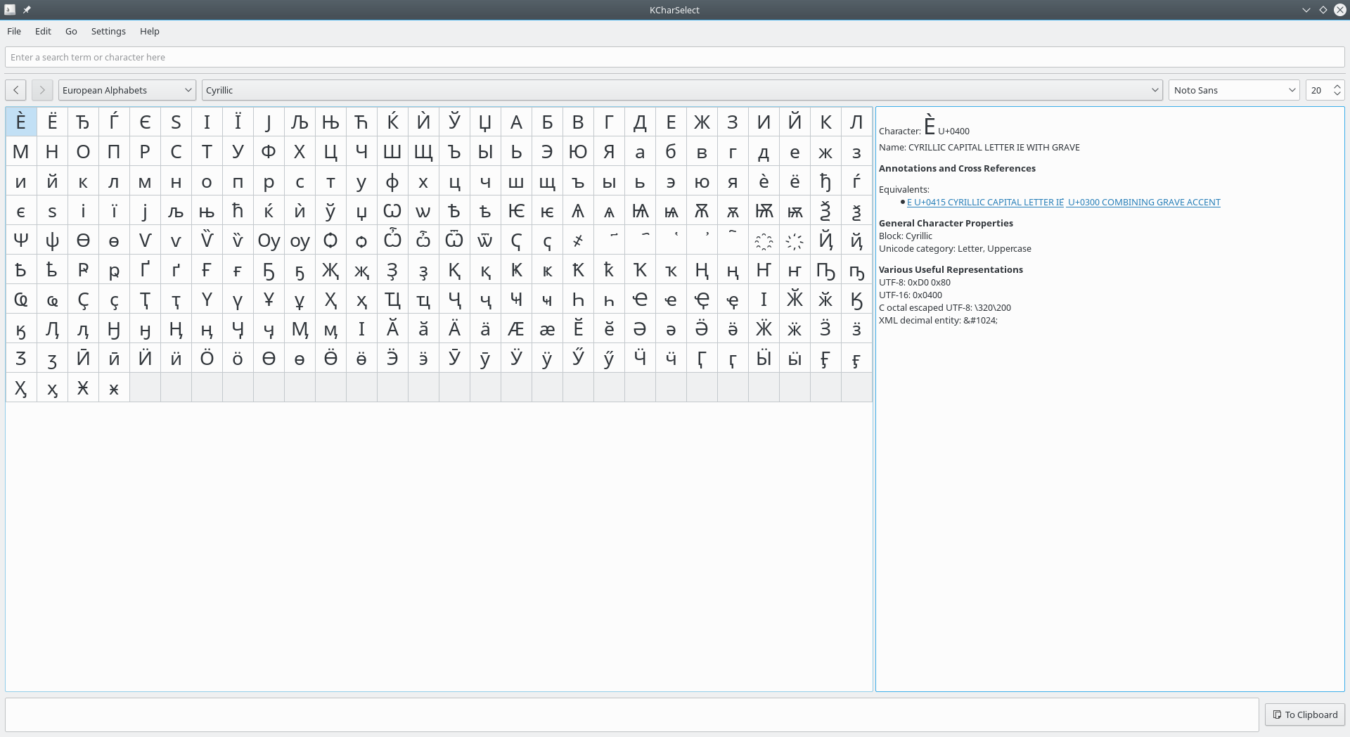 KCharSelect is a tool to select special characters from all installed fonts  and copy them into the clipboard.